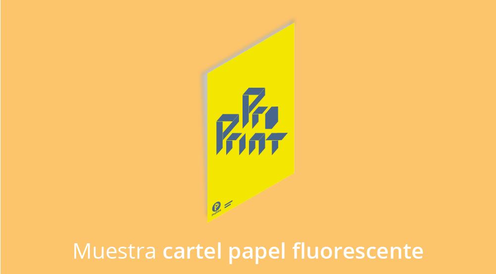 carteles papel fluorescente 01