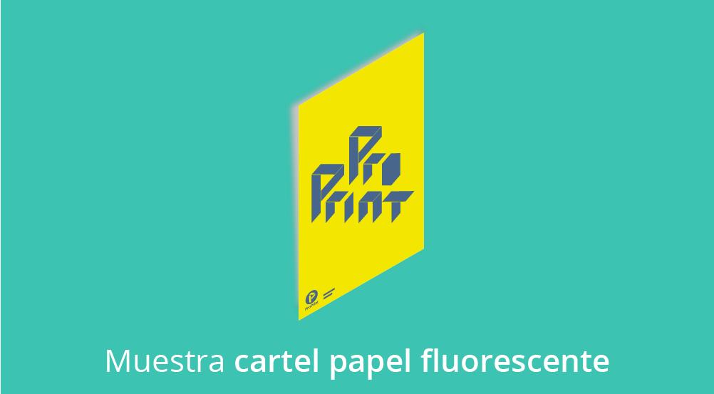 carteles papel fluorescente 02